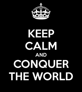 keep-calm-and-conquer-the-world-20